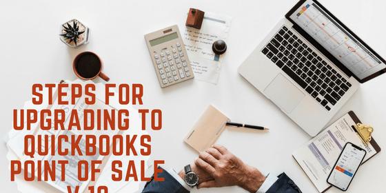 Steps for Upgrading to QuickBooks Point of Sale v 18 | Paygration